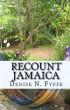 Recount Jamaica by Denise N. Fyffe