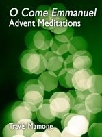Cover for 'O Come Emmanuel: Advent Meditations'