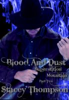 Cover for 'Blood and Dust: Superstition Mountain Part Two'