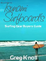 Cover for 'Tsunami Surfboard's Surfing Gear Buyers Guide'