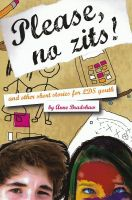 Cover for 'Please, No Zits! & Other Short Stories for LDS Youth'