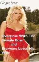 Cover for 'Overtime With The Female Boss and Everyone Loves His Wife'