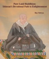 Cover for 'Pure Land Buddhism: Shinran's Devotional Path to Enlightenment'