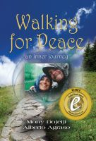 Cover for 'Walking for Peace, an inner journey by Mony Dojeiji and Alberto Agraso'