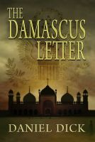 Cover for 'The Damascus Letter: A Spy Novel'