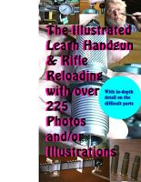 Cover for 'The Illustrated Learn Handgun & Rifle Reloading: With over 225 full color photos and/or illustrations'