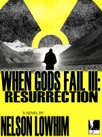 Cover for 'When Gods Fail III: Resurrection'
