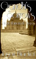 Cover for 'Gandhi's Sorrows: A Lady Marmalade Mystery'