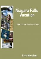 Cover for 'NIAGARA FALLS VACATION - plan your perfect visit'