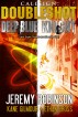 Callsign - Doubleshot (Jack Sigler Thrillers novella collection - Knight and Deep Blue) by Jeremy Robinson