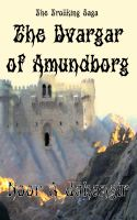 Cover for 'The Dvargar of Amundborg'