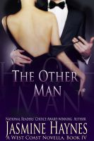 Cover for 'The Other Man: A West Coast Novel, Book 4'