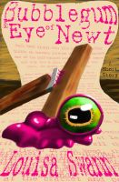 Cover for 'Bubblegum and Eye of Newt'