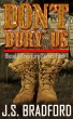 Don't Bury Us by J.S. Bradford