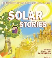 Cover for 'Bedtime Myths For Children of All Ages: Solar Stories'
