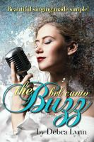 Cover for 'The Bel Canto Buzz'