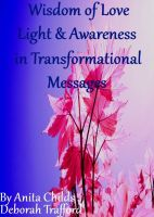 Cover for 'Wisdom of Love, Light and Awareness in Transformational Messages'