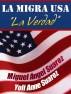 La Migra USA--La Verdad by Miguel Suarez
