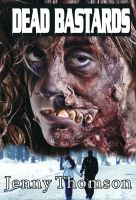 Jenny Thomson - Dead Bastards