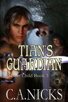 Cover for 'Tian's Guardian'