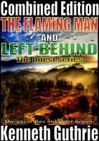 Cover for 'The Flaming Man and Left Behind (Quest 1 & 2)'