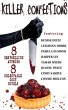 Killer Confections: 8 Delectable Culinary Cozy Mystery Novels by 8 Bestselling Authors by Joanne Pence
