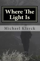 Cover for 'Where The Light Is'