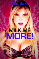 Cover for 'Milk Me More!'