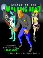 Cover for 'Sister of the Walking Dead (My Little Brother is a Zombie, Book 2)'