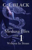 C. I. Black - The Medusa Files, Case 1: Written in Stone (Urban Fantasy Novella)