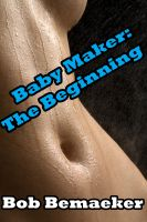 Cover for 'Baby Maker: The Beginning'
