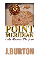 Cover for 'POINT MERIDIAN: Men Entering the Zone'