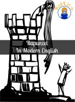 Cover for 'Rapunzel In Modern English (Translated)'