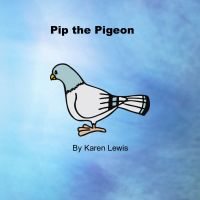 Cover for 'Pip the Pigeon'