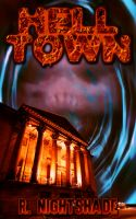 Cover for 'Hell Town: A Novella'