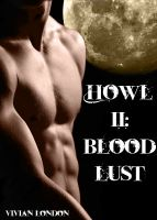 Cover for 'Howl II: Bloodlust (Werewolf Domination)'