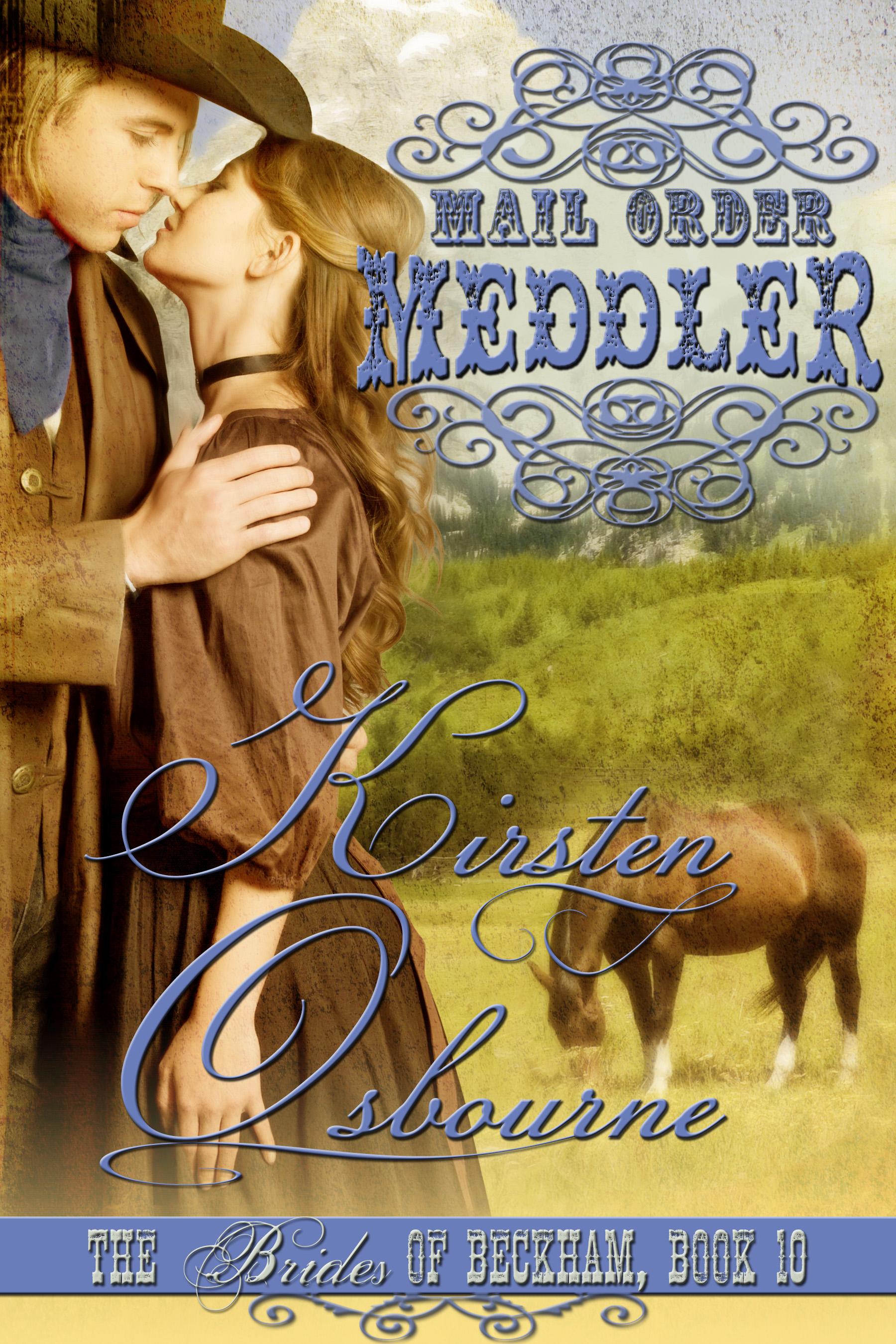 Kirsten Osbourne - Mail Order Meddler