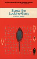 Cover for 'Screw The Looking-glass'