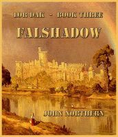 Cover for 'Lor Dak - Book Three - FALSHADOW'