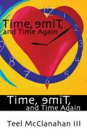 Cover for 'Time, emiT, and Time Again (a story from Time, emiT, and Time Again)'