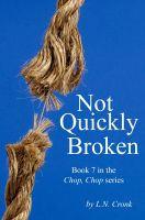 Cover for 'Not Quickly Broken'