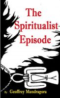Cover for 'The Spiritualist Episode'