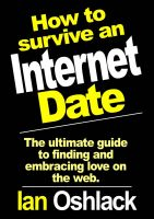 Cover for 'How To Survive An Internet Date'