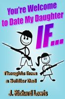 Cover for 'You're Welcome to Date My Daughter IF...'
