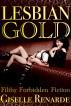 Lesbian Gold: Filthy Forbidden Fiction by Giselle Renarde