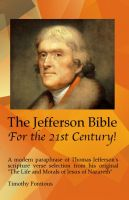 Cover for 'The Jefferson Bible for the 21st Century!'