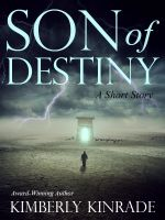 Cover for 'Son of Destiny (A Short Story)'