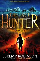 Cover for 'The Last Hunter - Descent (Book 1 of the Antarktos Saga)'