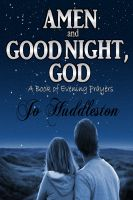 Cover for 'Amen and Good Night, God: A Book of Evening Prayers'