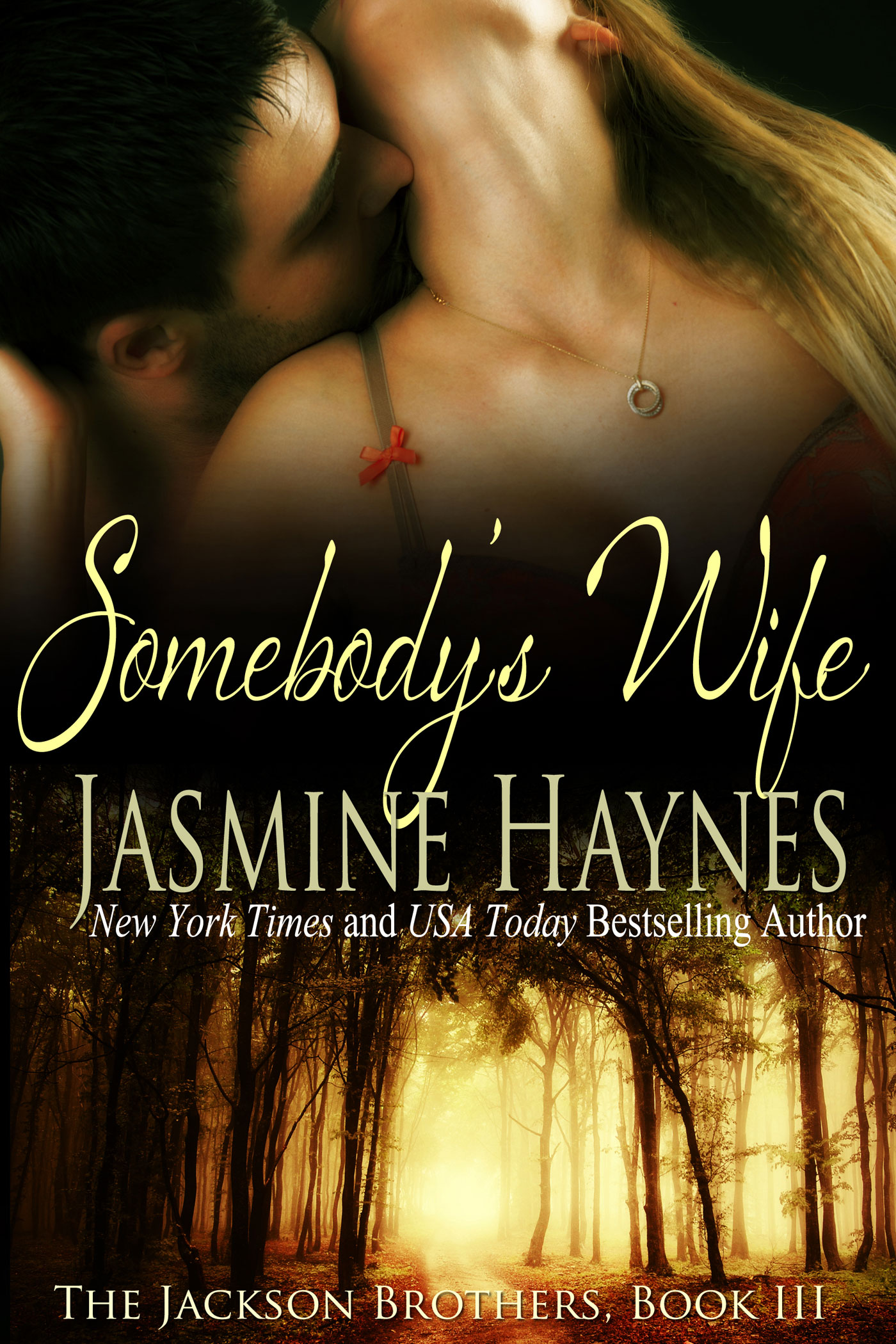Jasmine Haynes - Somebody's Wife: The Jackson Brothers, Book 3